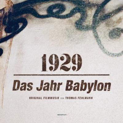 Fehlmann, Thomas - 1929 (Das Jahr Babylon)