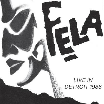 Kuti, Fela - Live In Detroit 1986 (4LP) (cover)