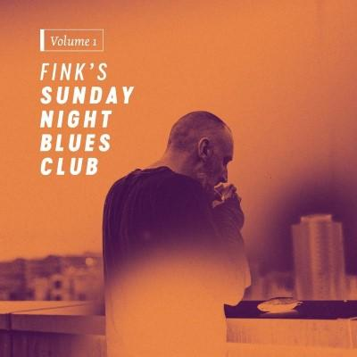 Fink - Fink's Sunday Night Blues Club Vol. 1 (2LP)