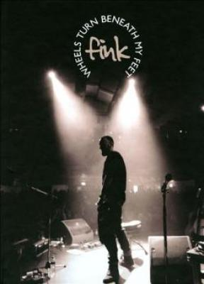 Fink - Wheels Turn Beneath My Feet (CD+BOOK) (cover)
