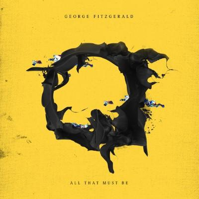 Fitzgerald, George - All That Must Be (LP+Download)