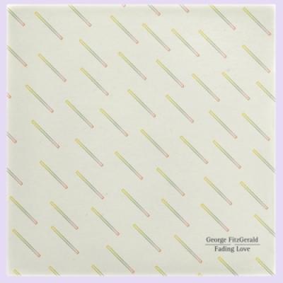 Fitzgerald, George - Fading Love (LP)