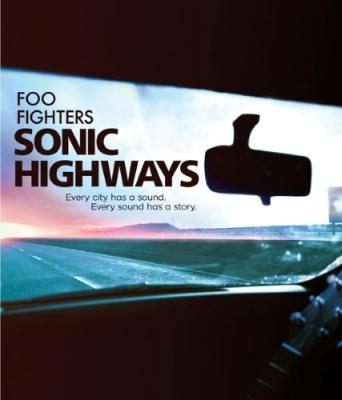 Foo Fighters - Sonic Highways (BluRay)