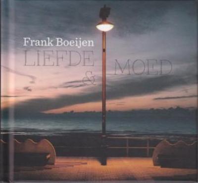 Boeijen, Frank - Liefde & Moed (Deluxe) (cover)