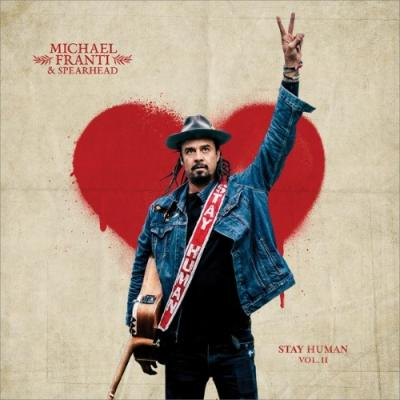 Franti, Michael & Spearhead - Stay Human II