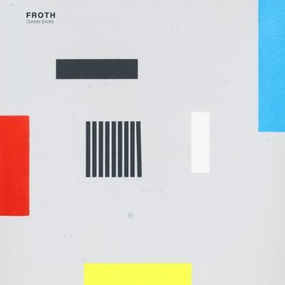 Froth - Outside (Briefly) (LP+Download)
