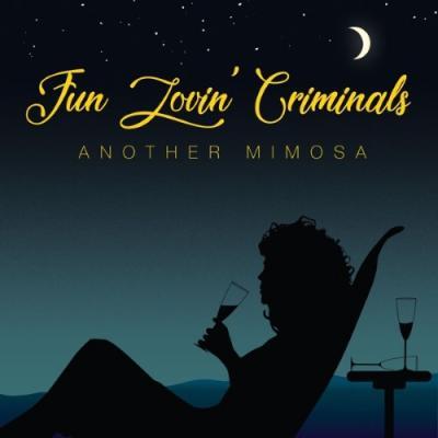 Fun Lovin' Criminals - Another Mimosa