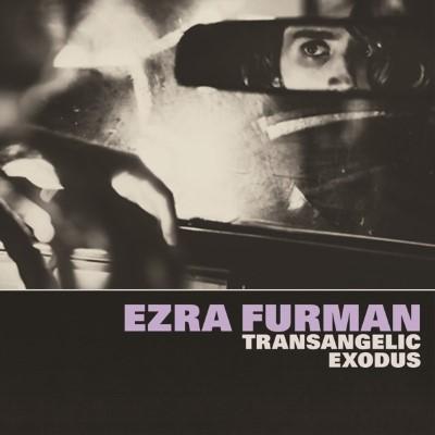 Furman, Ezra - Transangelic Exodus (LP+Download)