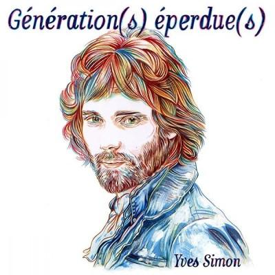 Generation(s) Eperdue(s) (Yves Simon Tribute) + Live At L'Olympia (2CD)