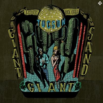 Giant Giant Sand - Tucson (A Country Rock Opera) (cover)