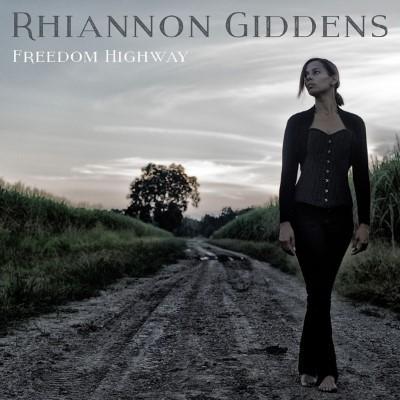 Giddens, Rhiannon - Freedom Highway