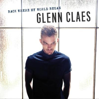 Claes, Glenn - Back Where My World Began