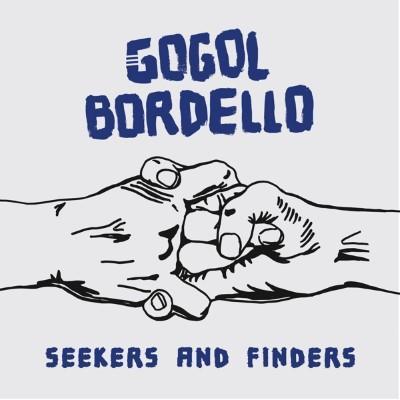 Gogol Bordello - Seekers & Finders (LP)