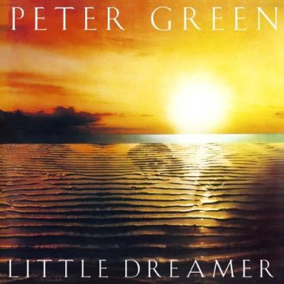 Green, Peter - Little Dreamer