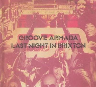 Groove Armada - Last Night In Brixton (cover)