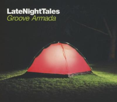Groove Armada - Late Night Tales