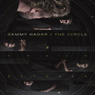 Hagar, Sammy & The Circle - Space Between