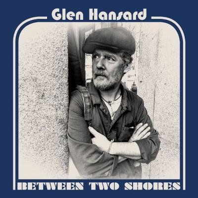 Hansard, Glen - Between Two Shores (Blue/Gold Vinyl) (LP)