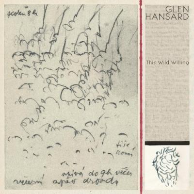 Hansard, Glen - This Wild Willing