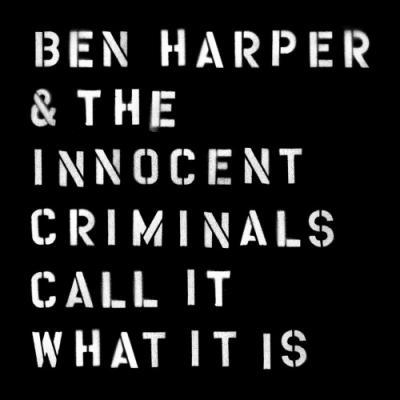 """Harper, Ben & The Innocent Criminals - Call It What It Is (LP+7"""")"""
