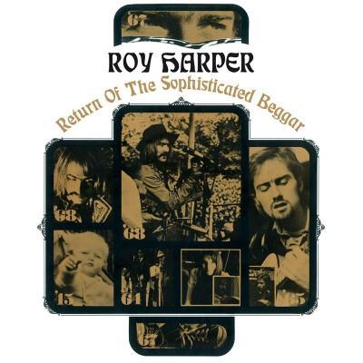 Harper, Roy - Return of the Sophisticated Beggar