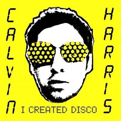 Harris, Calvin - I Created Disco (2LP)