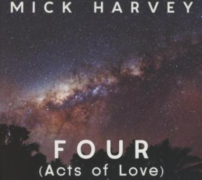 Harvey, Mick - Four (Acts Of Love) (cover)