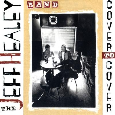 Healey, Jeff (Band) - Cover To Cover