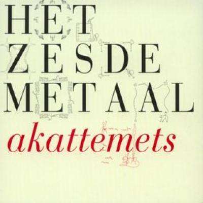 Het Zesde Metaal - Akattemets (cover)