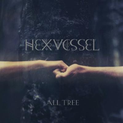 Hexvessel - All Tree (LP)