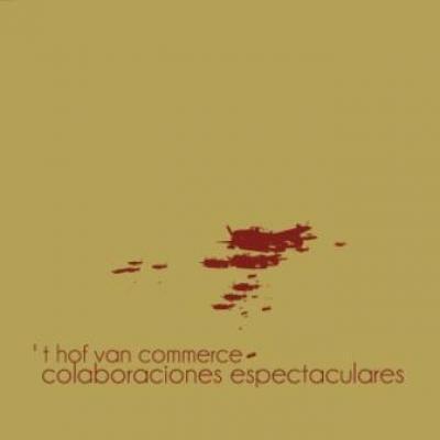 Hof Van Commerce - Colaboraciones Espectaculares (cover)