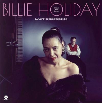 Holiday, Billie - Last Recording (LP)