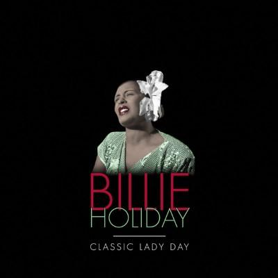 Holiday, Billie - Classic Lady Day (5CD)