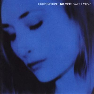 Hooverphonic - No More Sweet Music (2CD)
