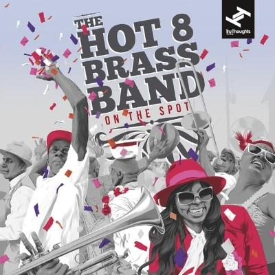 Hot 8 Brass Band - On the Spot (2LP)