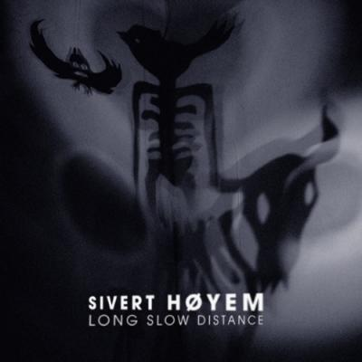 Hoyem, Sivert - Long Slow Distance (2LP)