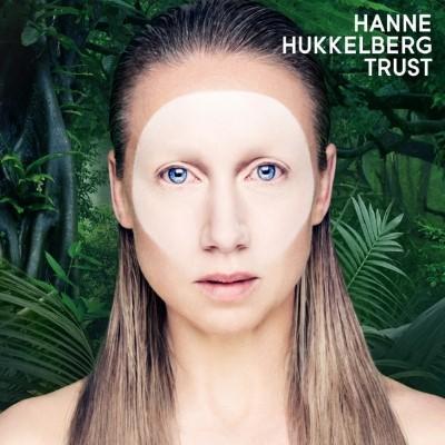 Hukkelberg, Hanne - Trust