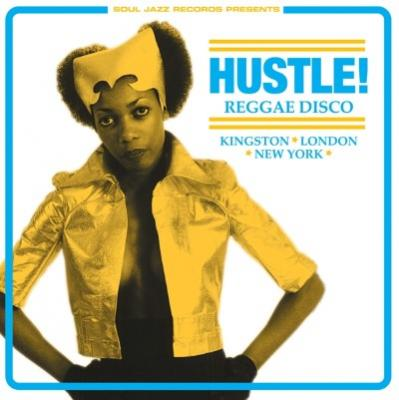 Hustle! Reggae Disco (Kingston, London, New York)