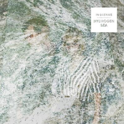 Hydrogen Sea - In Dreams (LP)