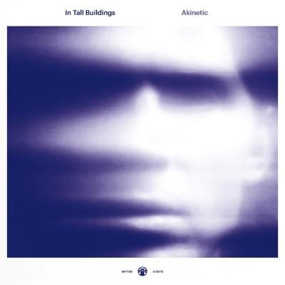 In Tall Buildings - Akinetic (LP)