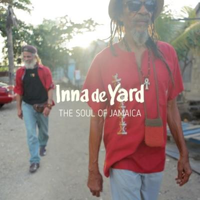 Inna De Yard - Soul of Jamaica