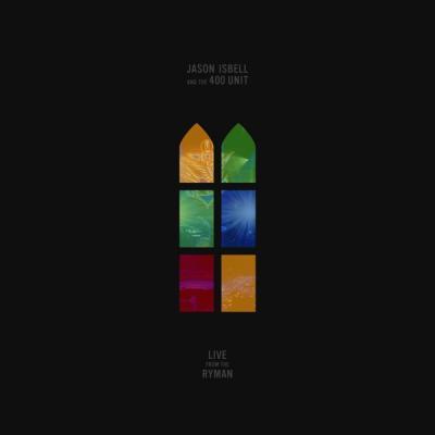 Isbell, Jason & The 400 Unit - Live From the Ryman (Green Vinyl) (LP)