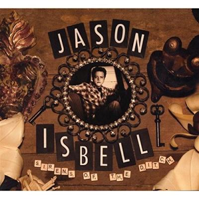 Isbell, Jason - Sirens of the Ditch (LP)
