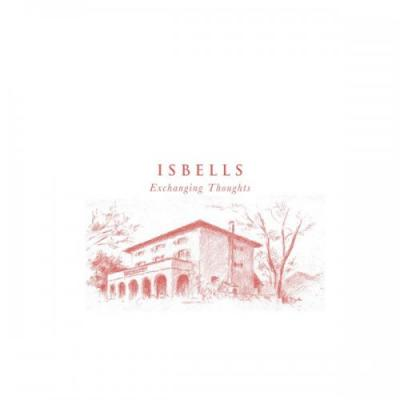 """Isbells - Exchanging Thoughts (10"""")"""