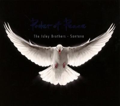 Isley Brothers & Santana - Power of Peace
