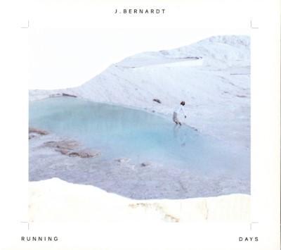 J. Bernardt - Running Days (LP+Download)