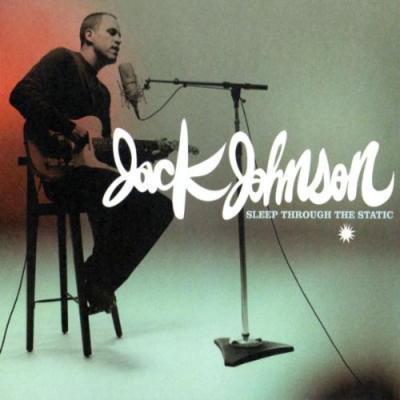 Johnson, Jack - Sleep Through The Static (cover)