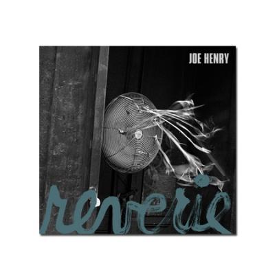 Henry, Joe - Reverie (cover)