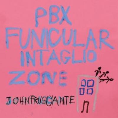 Frusciante, John - Pbx Funicular Intaglio Zone (cover)