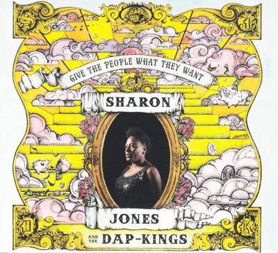Jones, Sharon & The Dap-Kings - Give The People What They Want